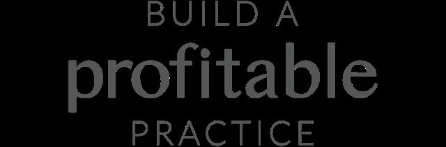 Build a Profitable Practice – Your Next 1K